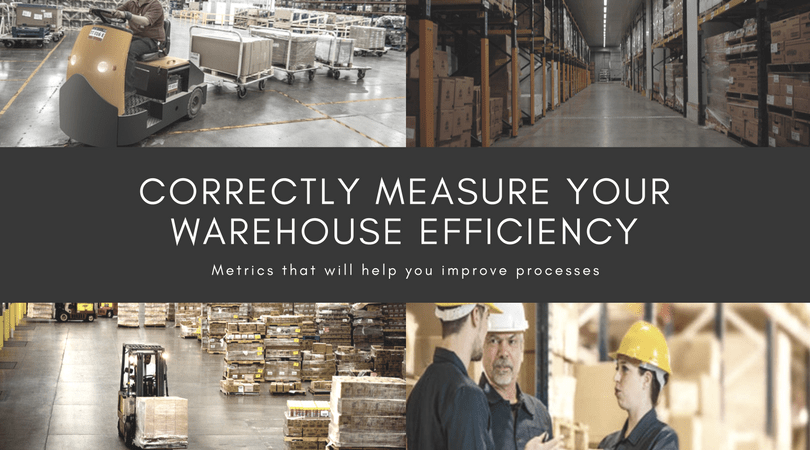 Correctly Measure Your Warehouse Efficiency