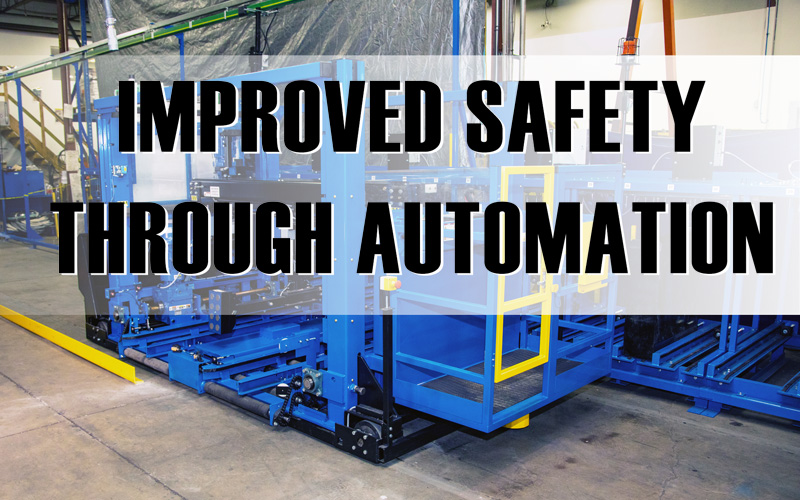 Improved Safety Through Automation