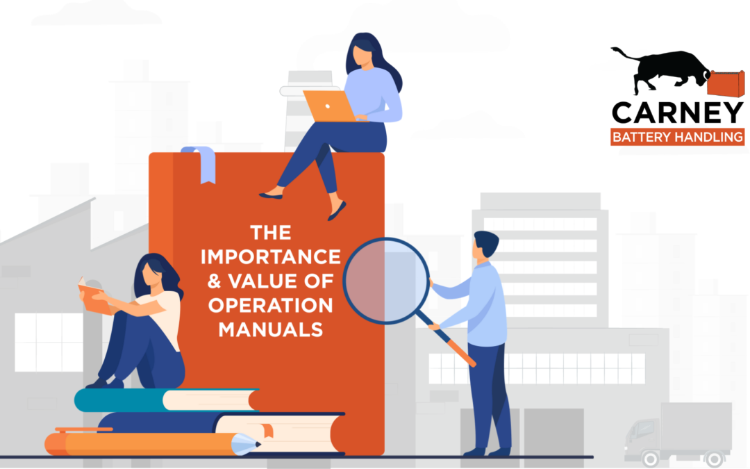 The Importance & Value of Operation Manuals